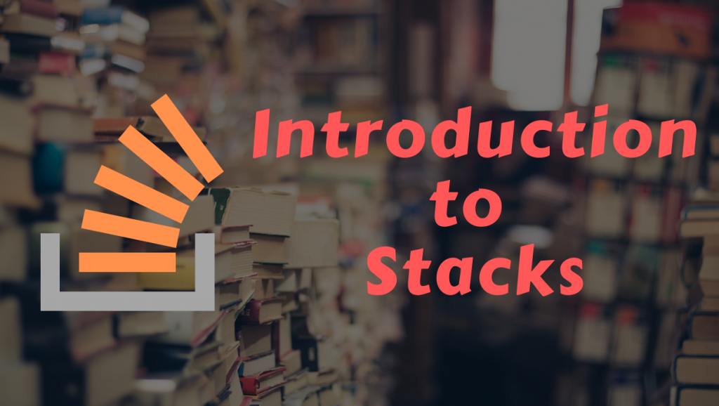 Introduction to Stacks data structures lionguest studios
