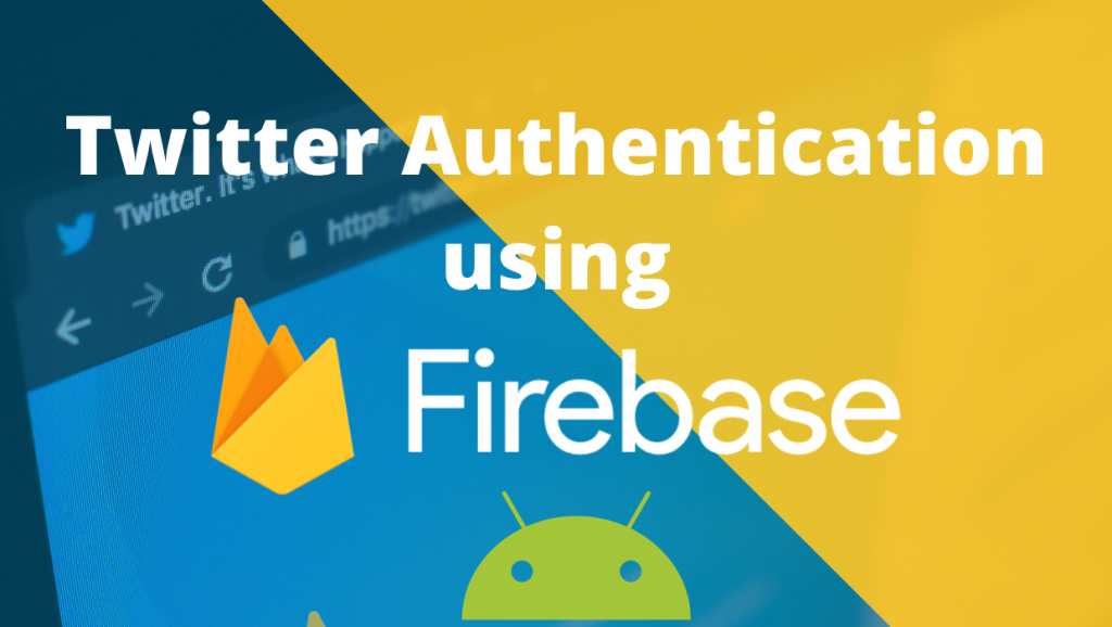Twitter login authentication using Firebase in android blog post lionguest studios