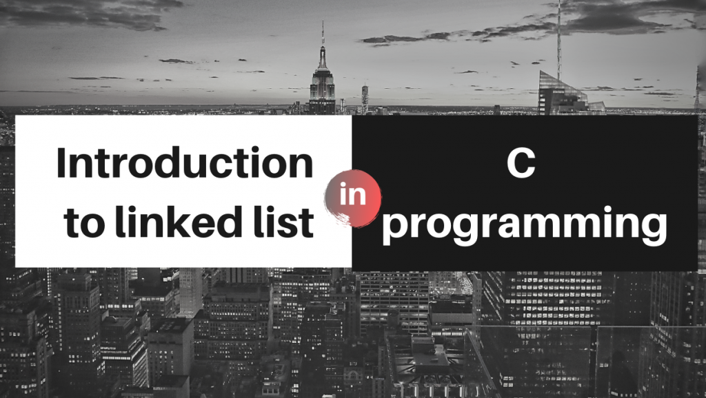 linked list data structure in c programming language blog post lionguest studios